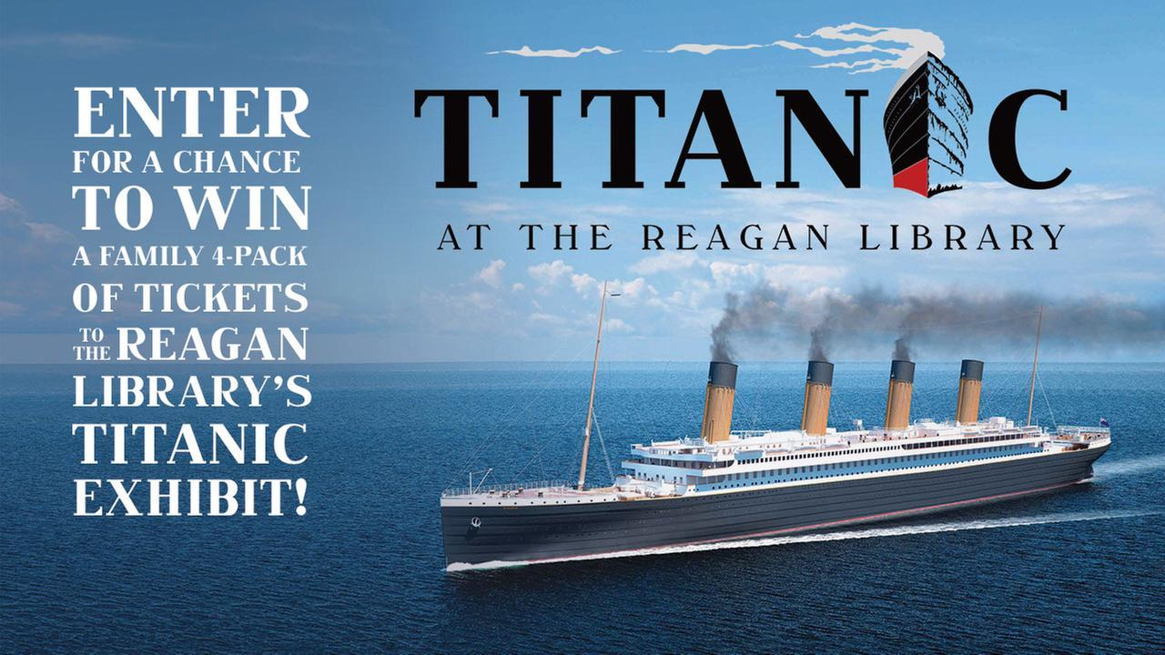 Enter for a chance to win a family 4-pack of tickets to The Reagan Library's Titanic Exhibit