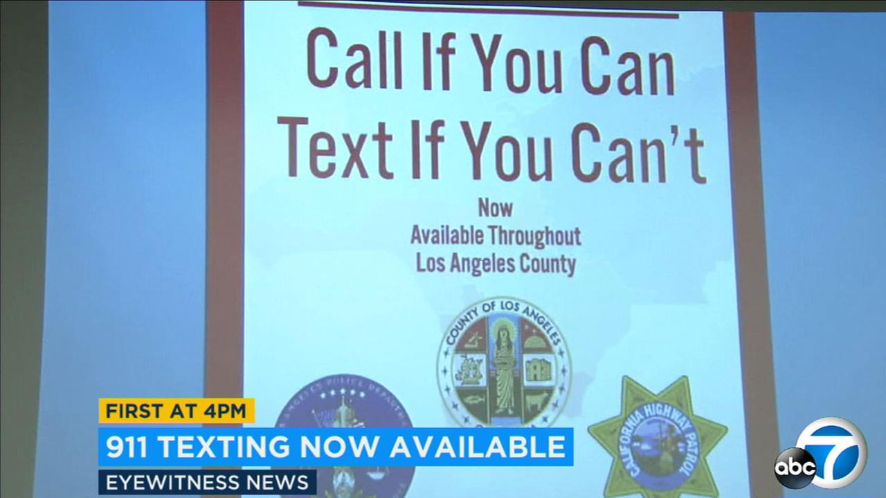 In Los Angeles County you will now be able to text 911 to obtain emergency services.