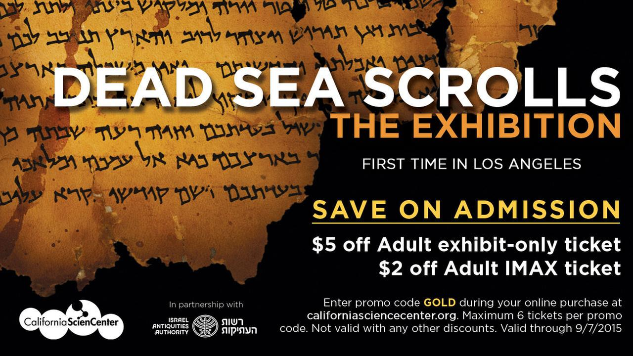 SAVE on admission to Dead Sea Scrolls The Exhibition!