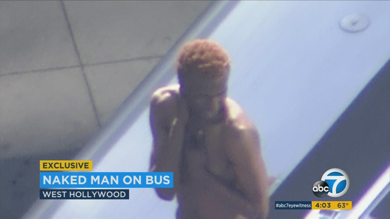 A naked man was strutting and posing on top of a bus in West Hollywood Thursday afternoon before being taken into custody.