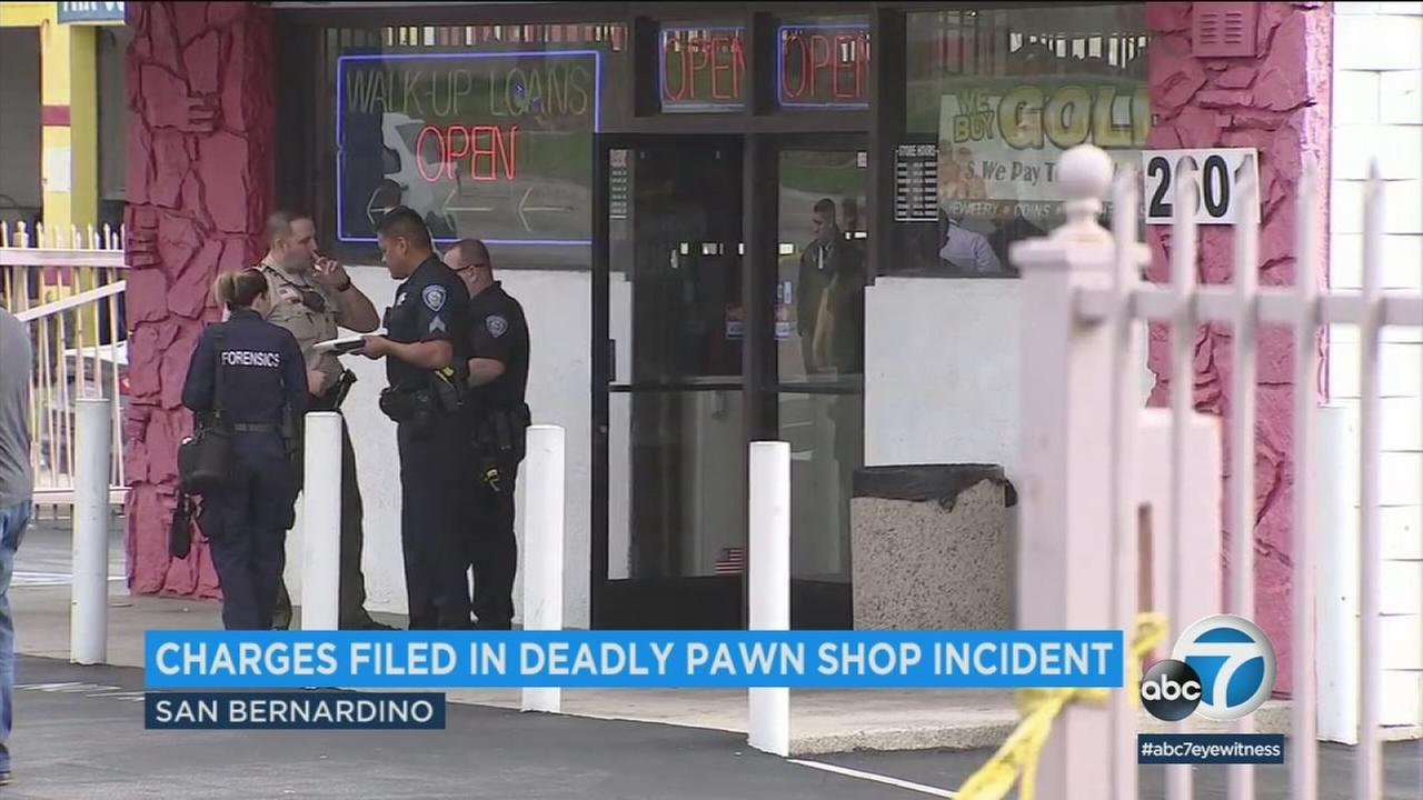Charges have been filed in connection with a deadly incident at a San Bernardino County pawn shop.