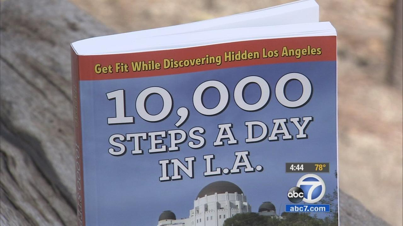 The book 10,000 Steps offers walking adventures hidden in Los Angeles as part of the effort to help keep America healthy by taking several steps a day.
