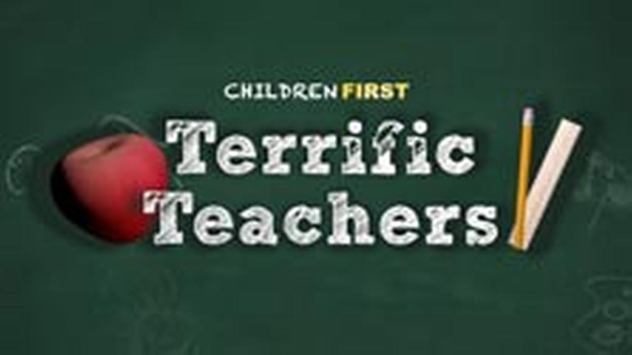 Children First: Terrific Teachers