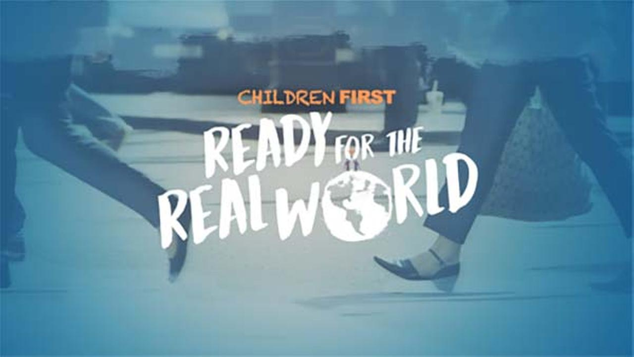 Children First: Ready for the Real World