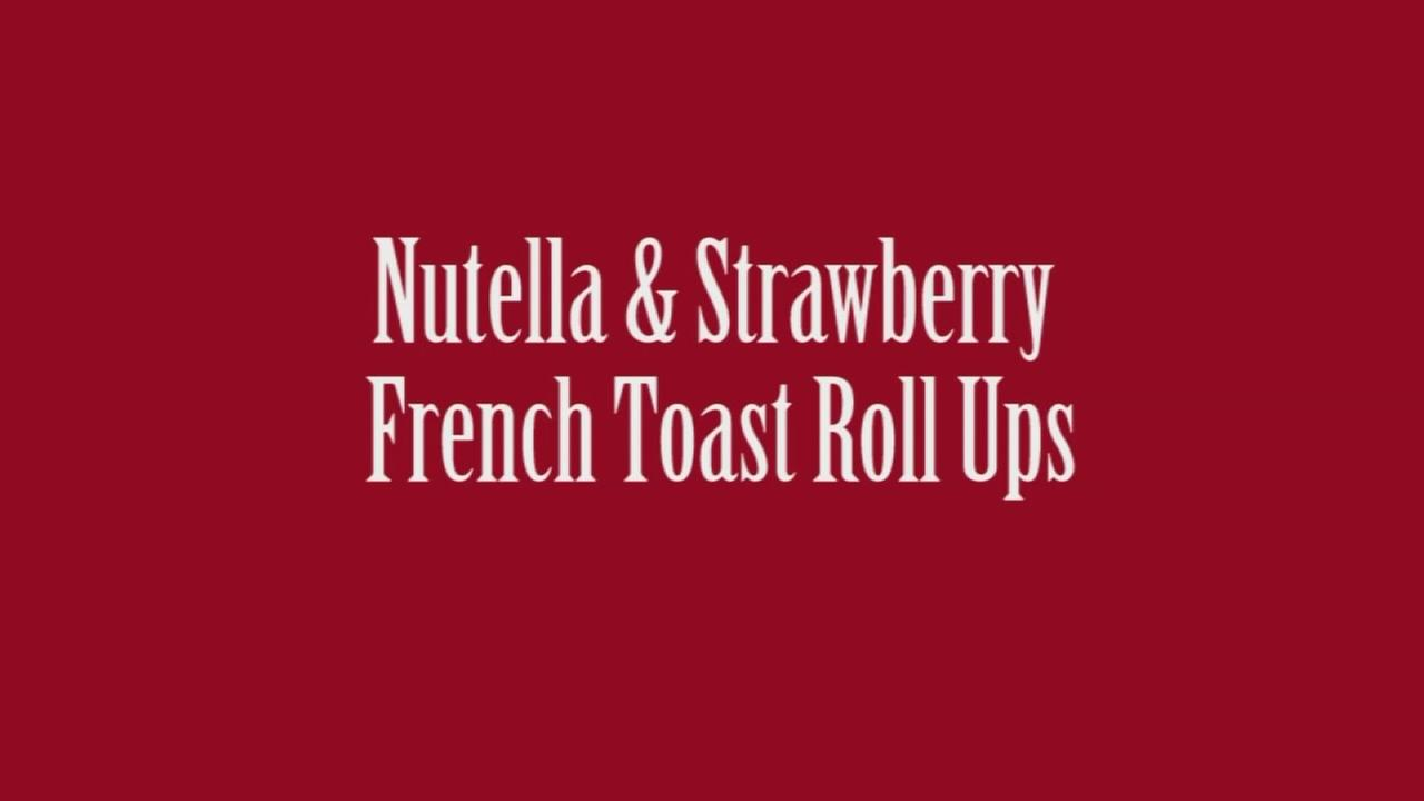 Nutella and Strawberry French Toast Roll Ups