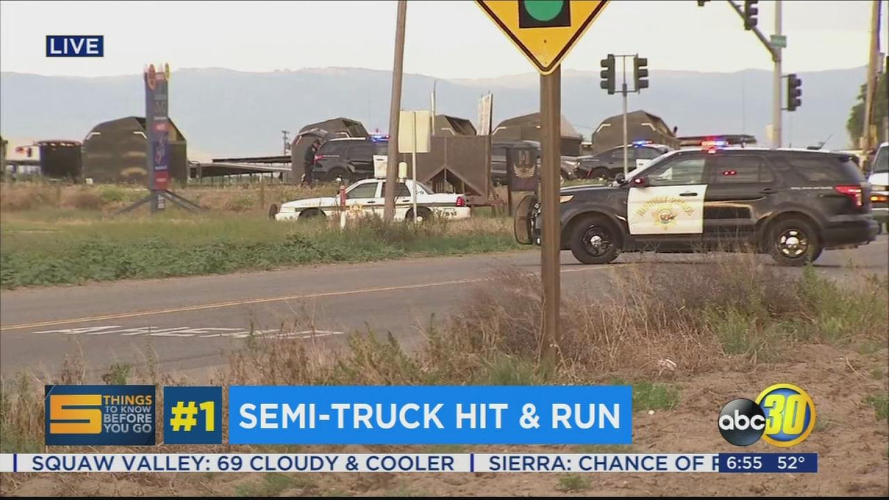 HWY 41 closed near Mt Whitney Ave after deadly big rig hit and run