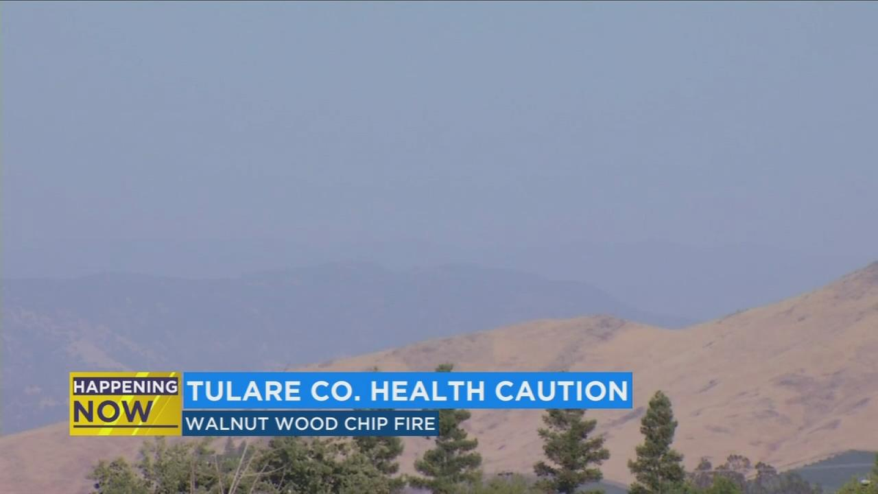 Walnut chip fire in Tulare County prompts air quality warning