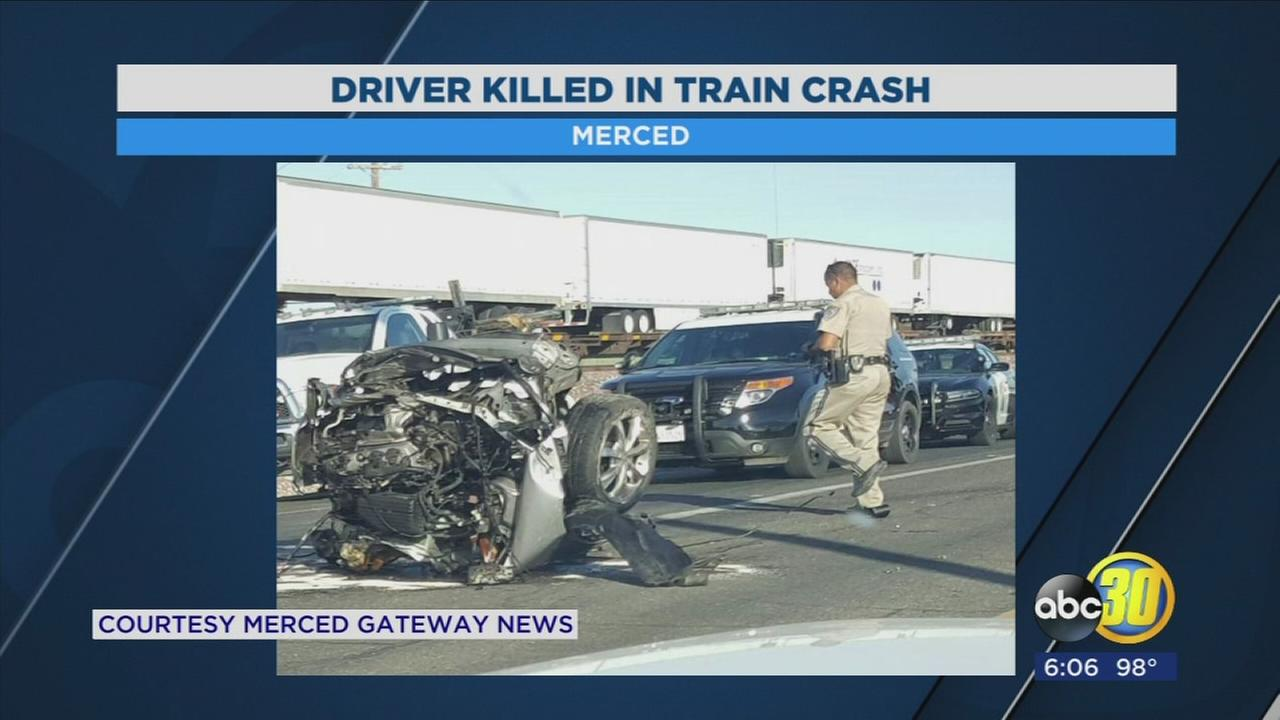Driver killed in train crash, in Merced