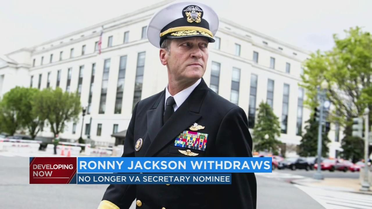 White House doctor Ronny Jackson withdraws as nominee for Veterans Affairs secretary
