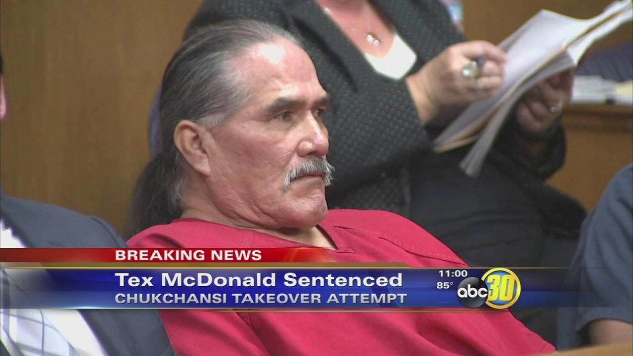 Tex McDonald sentenced for armed takeover of Chukchansi casino