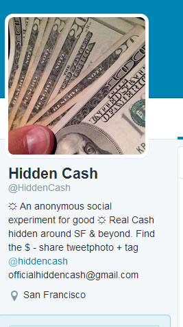 Chasing the cash! A mystery millionaire&#39;s scavenger hunt for cash in the Bay Area stirs up a frenzy. <span class=meta>(@HiddenCash)</span>