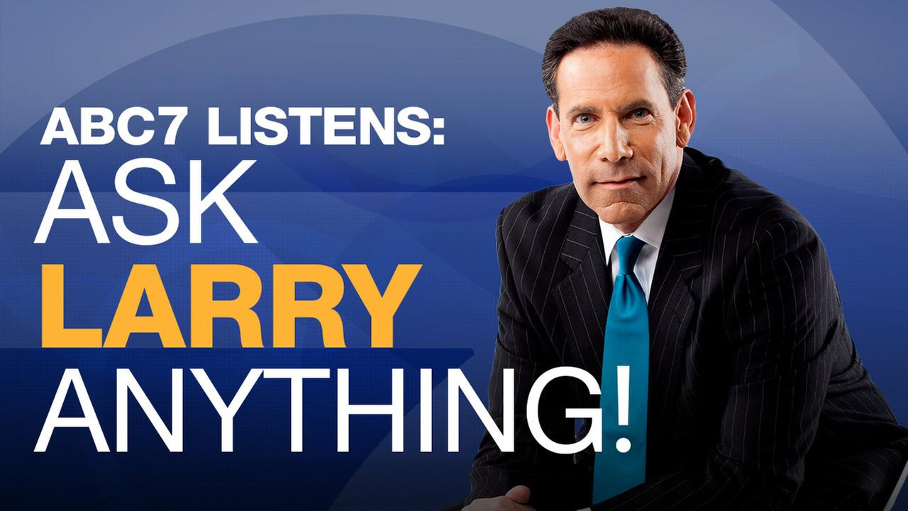 ask larry biel anything abc7