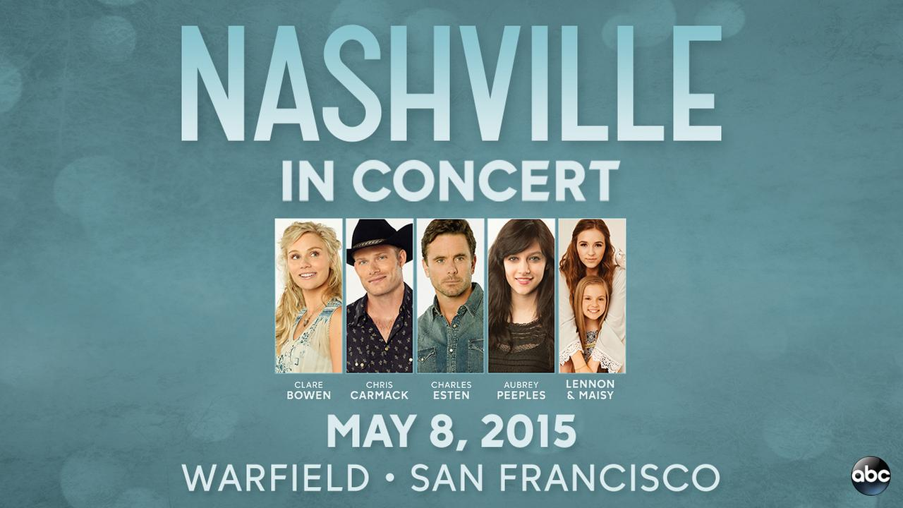 The stars of ABCs hit show Nashville will perform live in San Francisco on May 8, 2015.