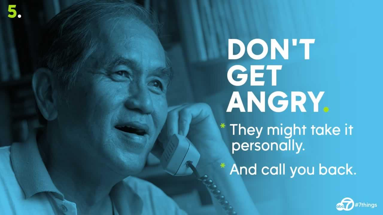 Dont get angry. They might take it personally and call you back.