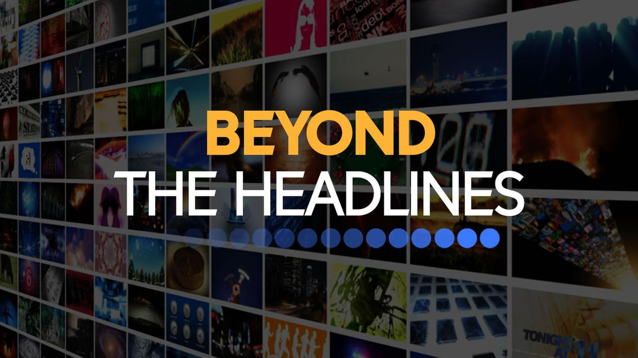 Beyond the Headlines show title