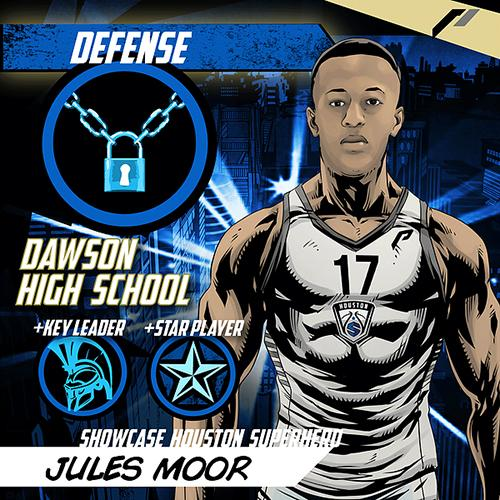 <div class='meta'><div class='origin-logo' data-origin='none'></div><span class='caption-text' data-credit='Showcase Houston'>Meet Jules Moor of Dawson High School.</span></div>