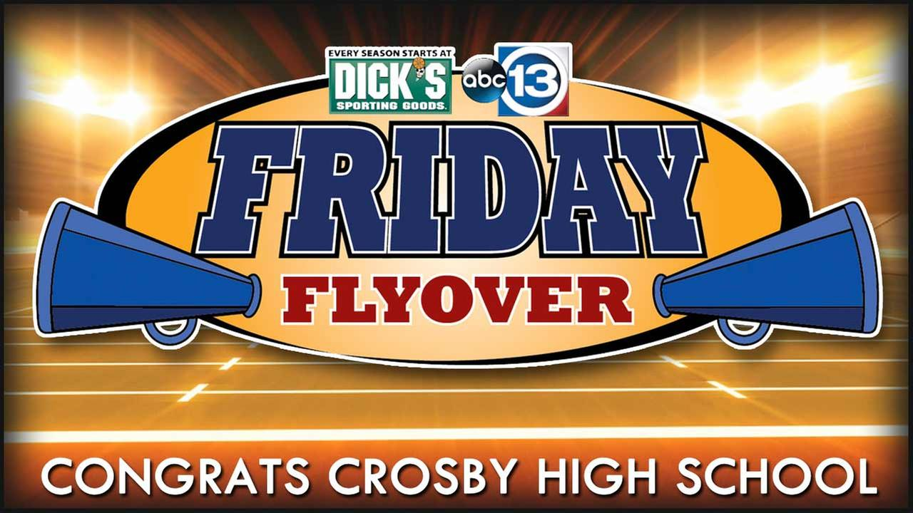 Congratulations to Crosby High School, the 2016 ABC13 Friday Flyover winner!