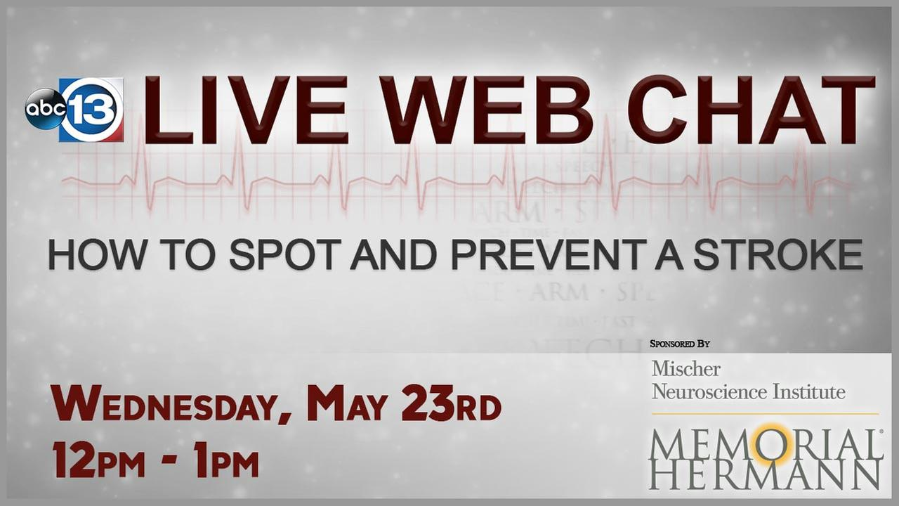 Live Web Chat: Stroke Awareness. How to Spot and Prevent a Stroke