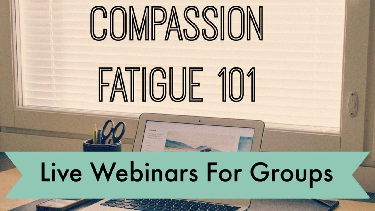 Compassion Fatigue 101 Webinar is specifically designed to support people who work or volunteer with animals.