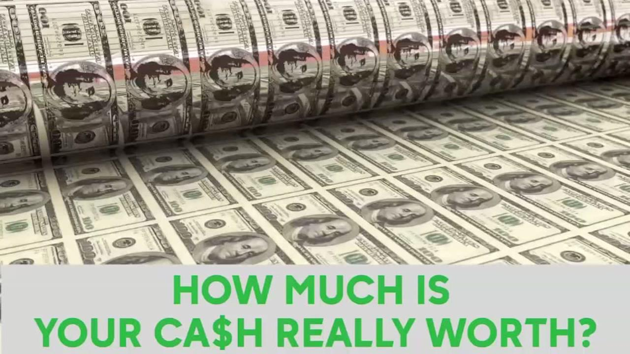 How much is your cash really worth?