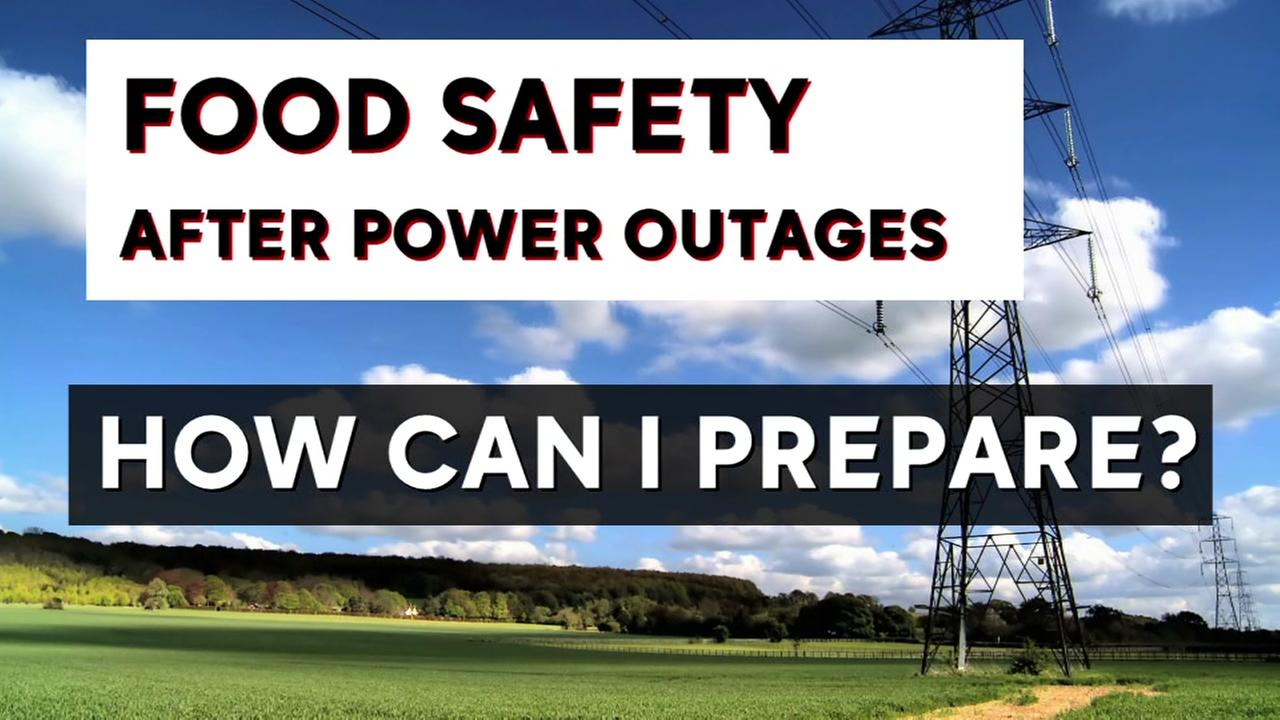 How you can prepare for food safety during power outages