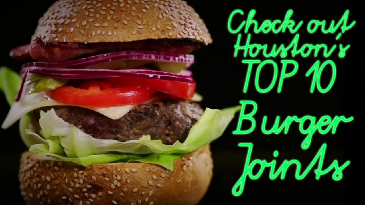 Check out Houstons Top 10 Burger Joints