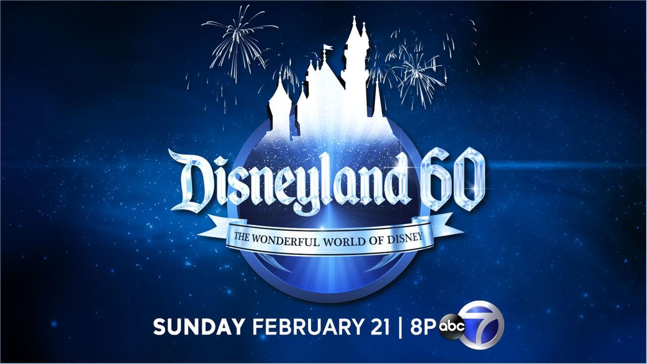 Watch 'Disneyland 60' -  a celebration, live on ABC7 February 21st