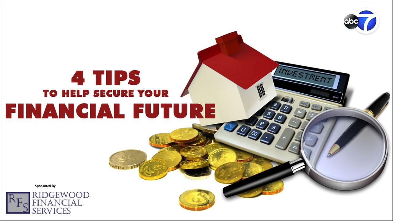 4 TIPS FOR PLANNING YOUR FINANCIAL FUTURE