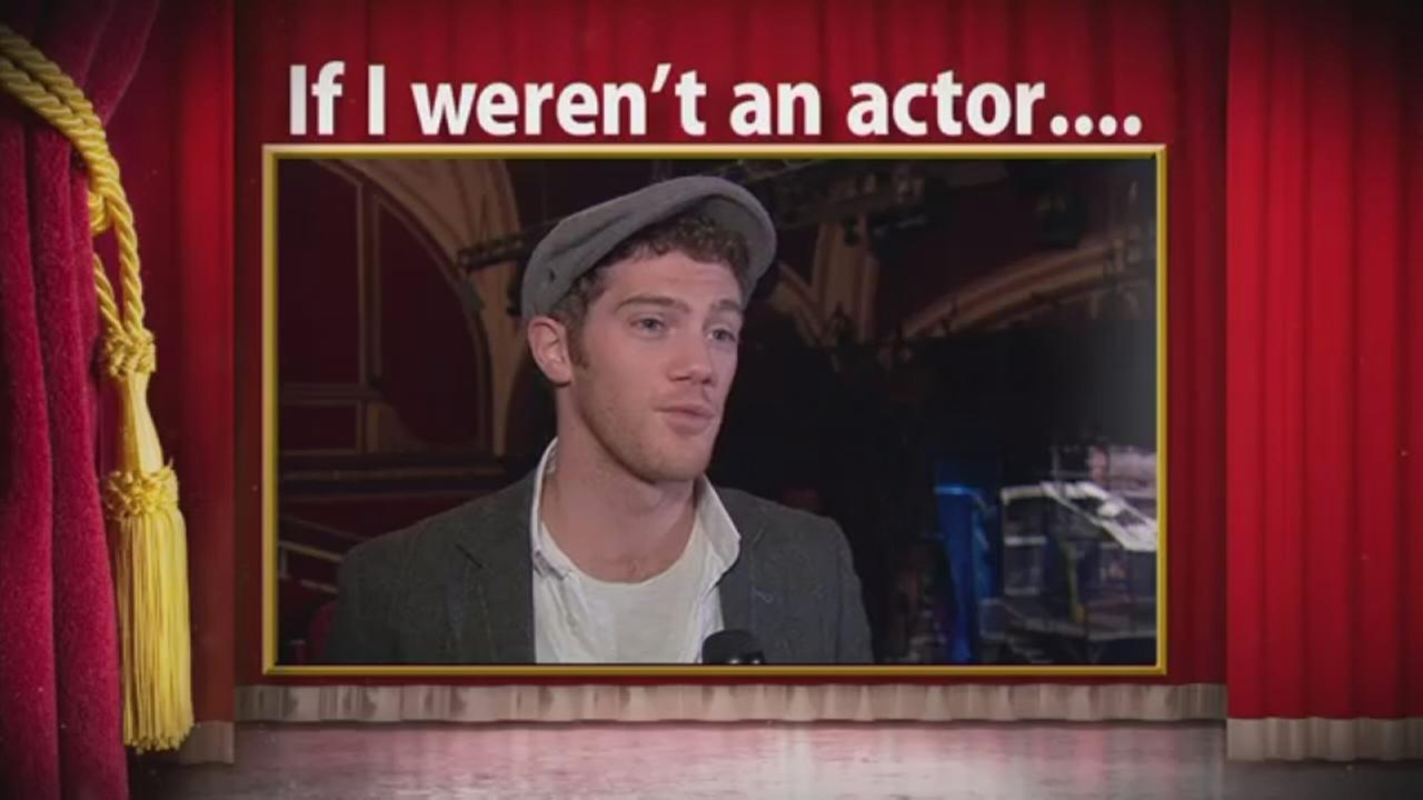 Broadway Conversations: If I werent an actor