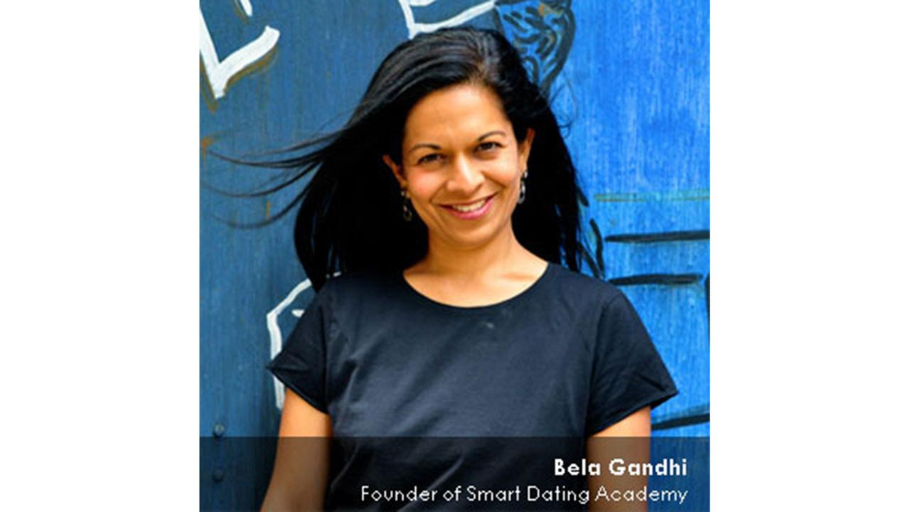 bela gandhi smart dating academy A good relationship is based upon trust, honesty, and intimacy, says bela gandhi, founder and head coach of smart dating academy.