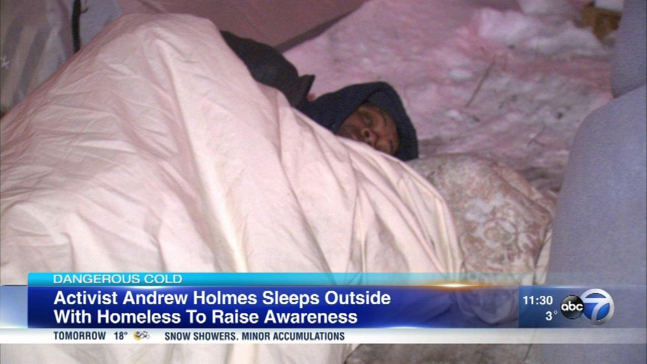 Activist Andrew Holmes slept outside Tuesday night to raise awareness for homeless Chicagoans who stay outside in winter.