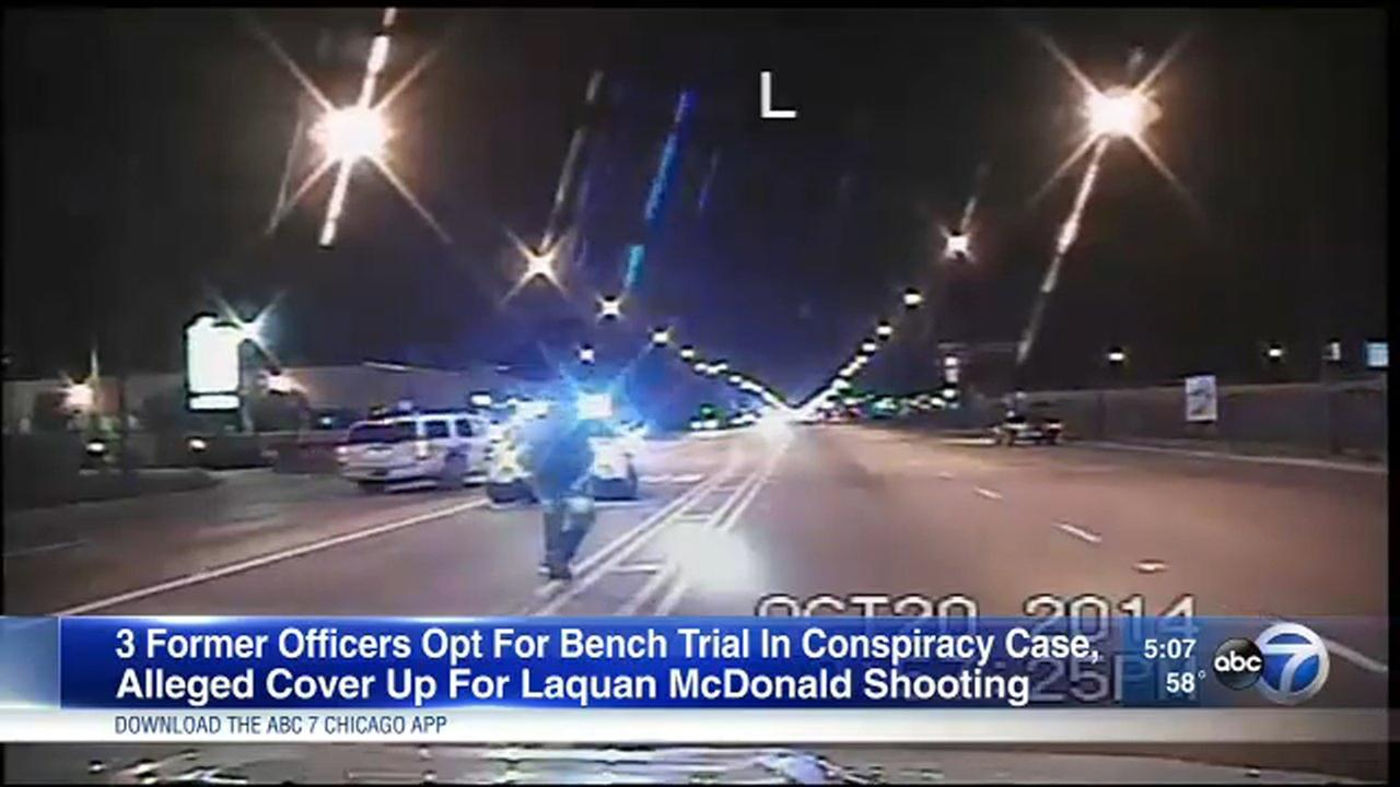 A Chicago police officer and two ex-officers opted for a bench trial as they face charges for covering up for the shooting of Laquan McDonald.