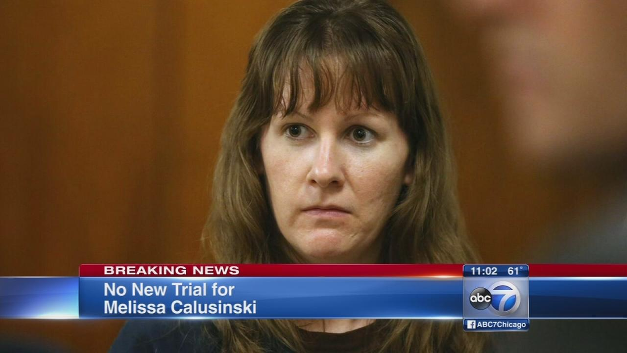 No new trial for Melissa Calusinski