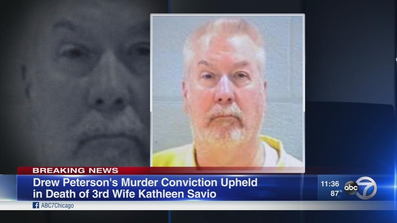 Drew Peterson murder conviction upheld