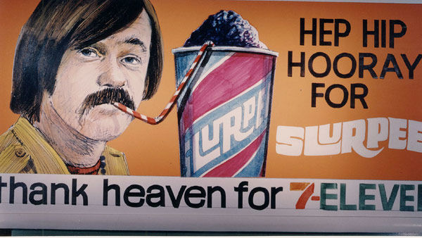 The most Slurpee beverages are sold in Winnipeg, Manitoba, Canada, followed by the greater Detroit, Mich. area.  &#40;Photo: 1960s billboard&#41; <span class=meta>(7-Eleven)</span>