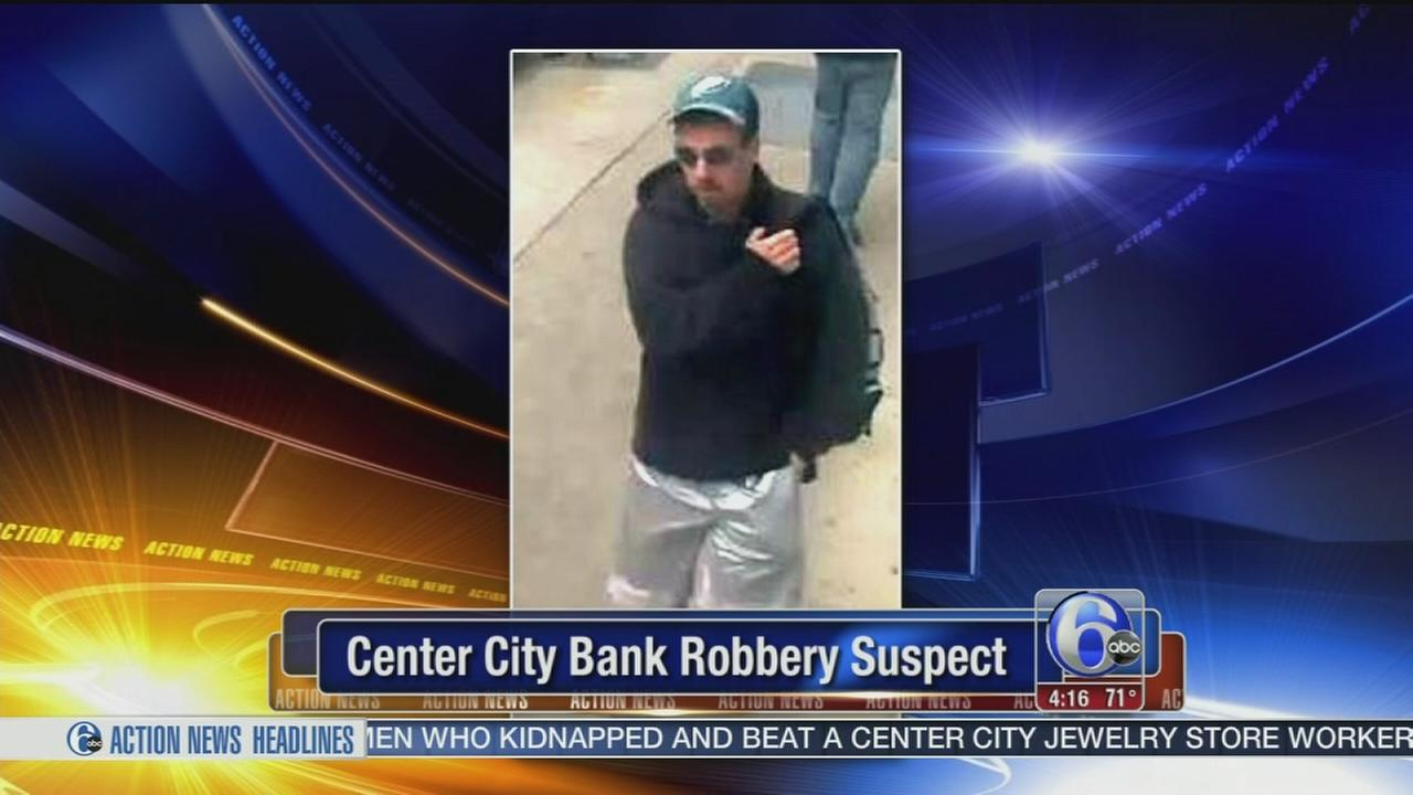 VIDEO: Center City bank robbery suspect sought