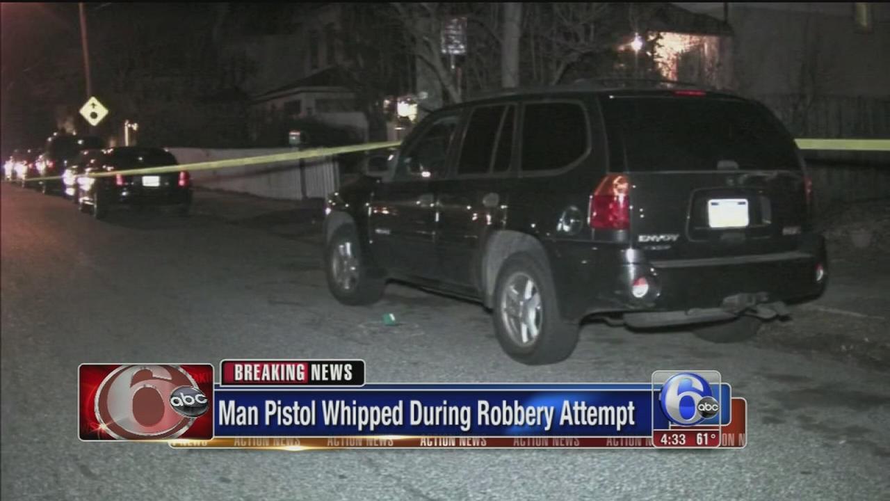Victim pistol-whipped during attempted robbery