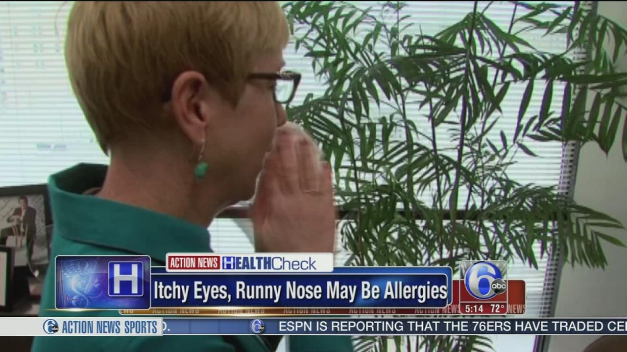 Itchy eyes, running nose may be allergies