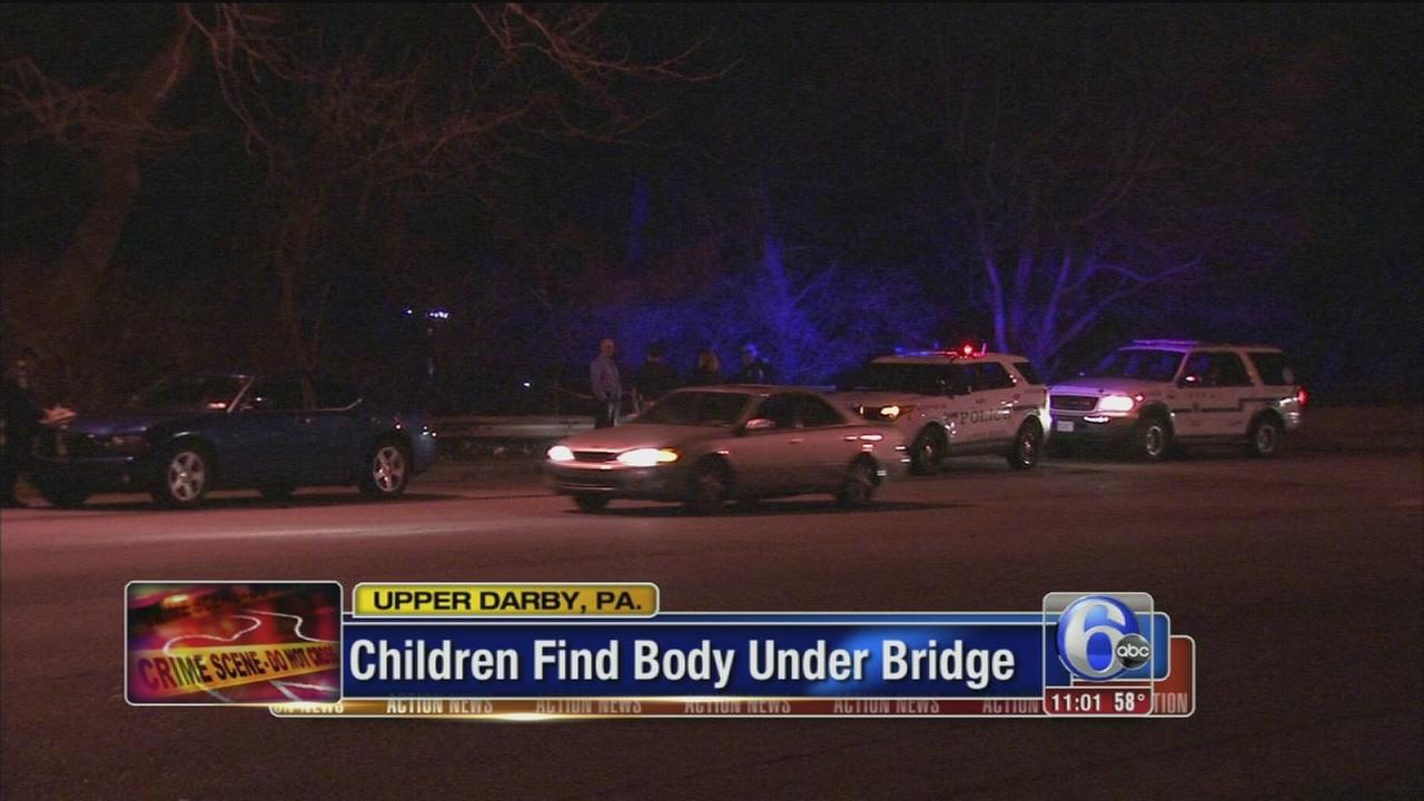 Children discover mans body under Upper Darby bridge