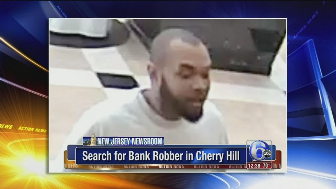 Search for bank robber in Cherry Hill