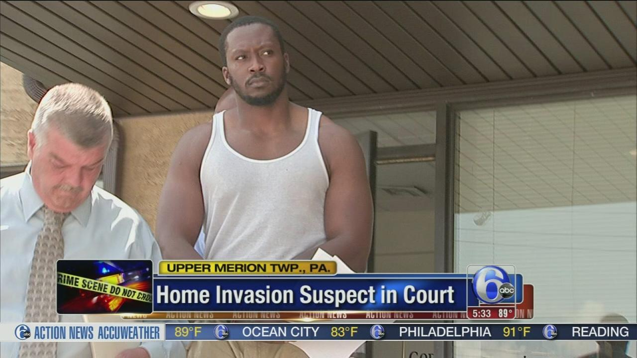 VIDEO: Upper Merion home invasion suspect in court