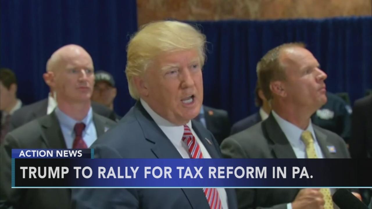 President Trump to rally for tax reform in Pennsylvania
