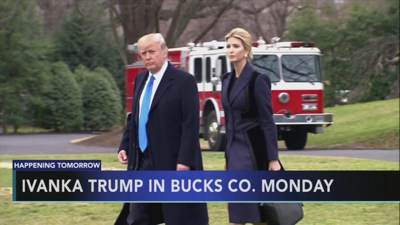 Ivanka trump in Bucks Co. Monday