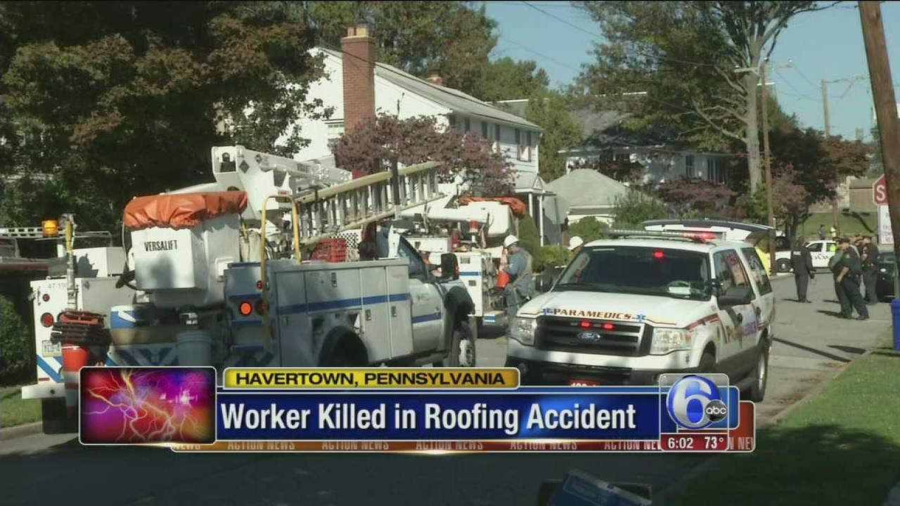 VIDEO: Worker killed in havertown roofing accident