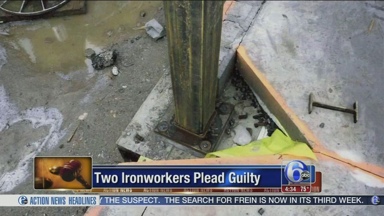 VIDEO: Two ironworkers plead guilty