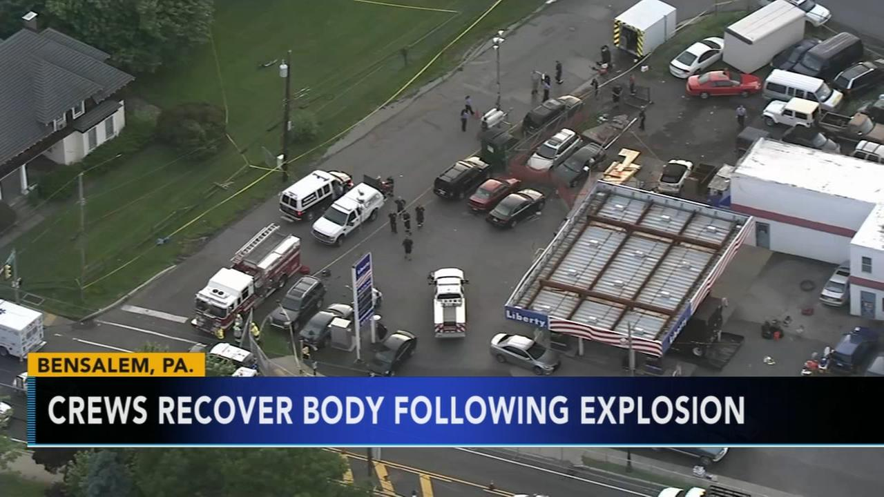 Crews recover body following explosion at Bensalem gas station