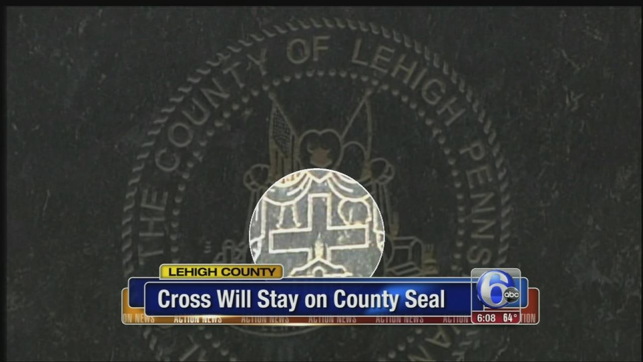 VIDEO: Officials vote to keep cross on Lehigh County seal