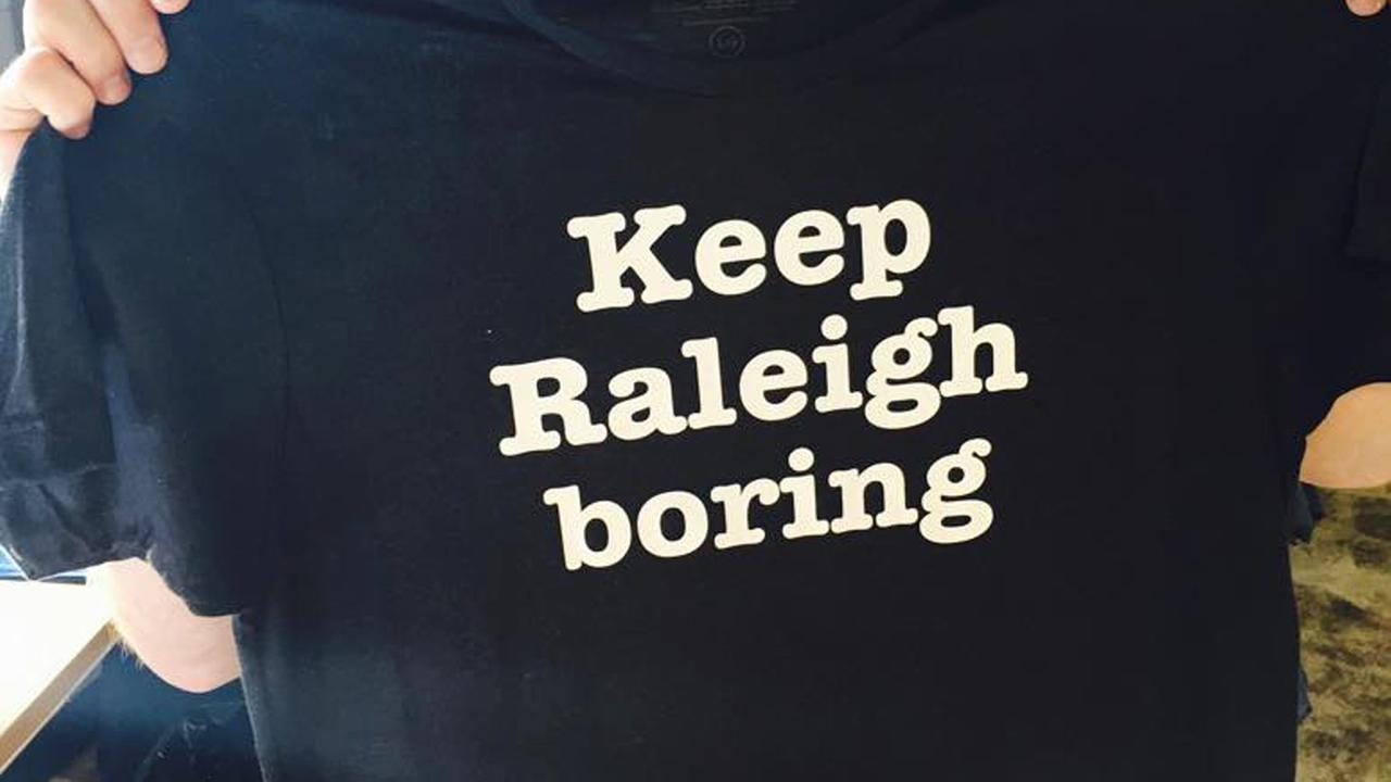 House of Swanks Keep Raleigh Boring t-shirt.