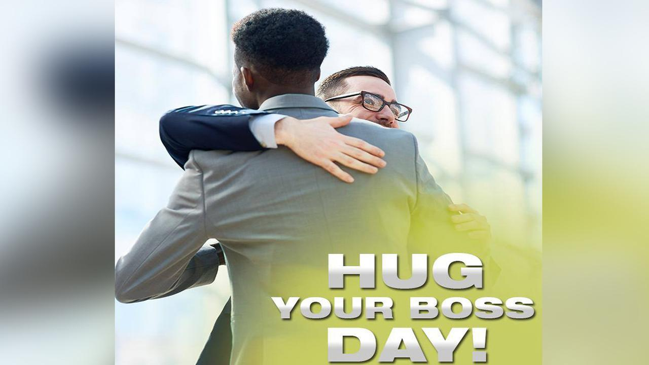 National hug your boss day!