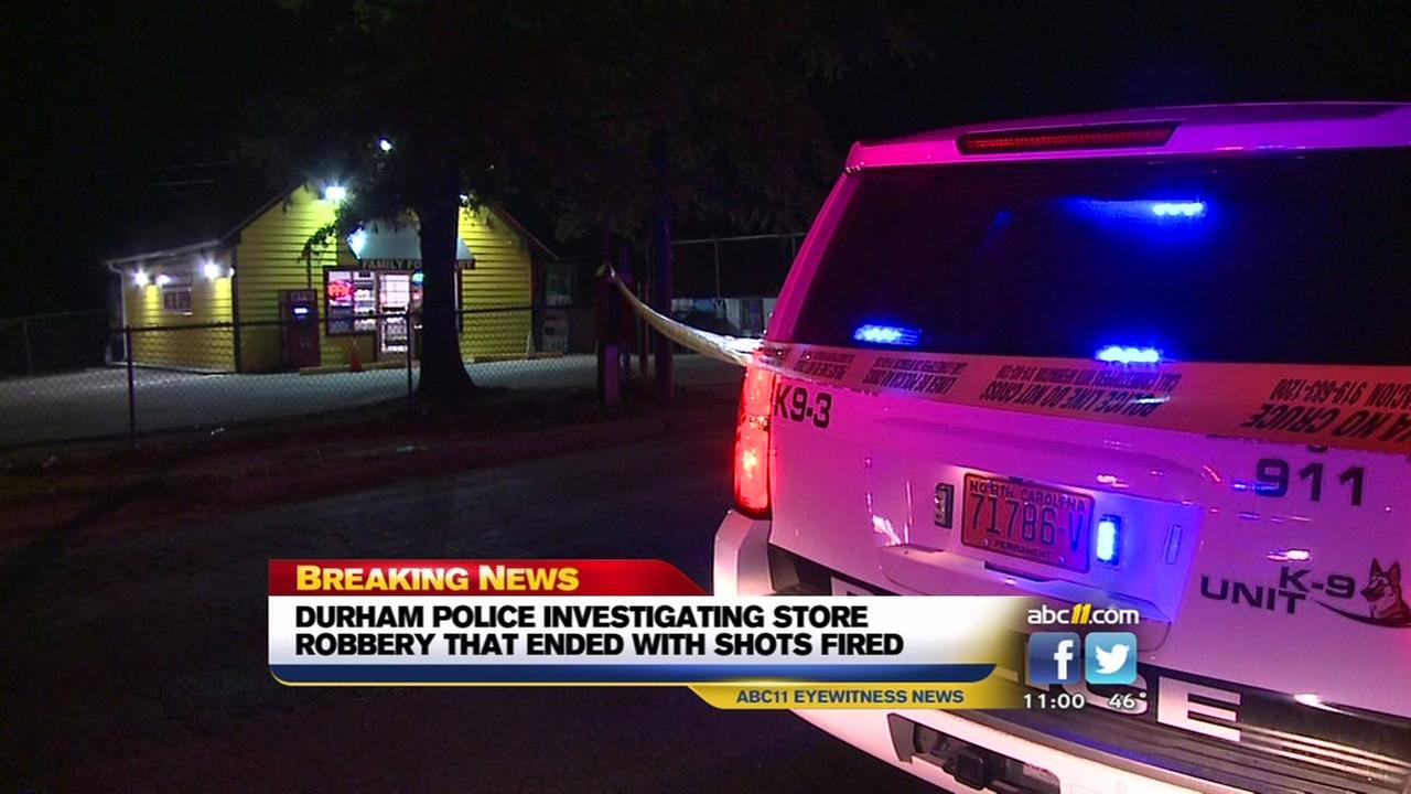 Durham police investigating store robbery that ended with shots fired